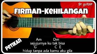 Download lagu Chord gitar (FIRMAN-KEHILANGAN) petikan