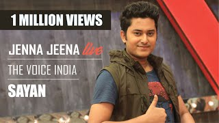 Sayan Live Jeena Jeena Badlapur Sachin Jigar The Voice India