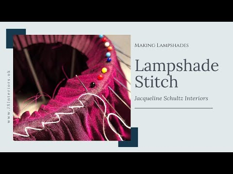 How To make Lampshades using Lampshade Stitch