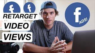 RETARGETING Facebook Video Views & Lead Gen