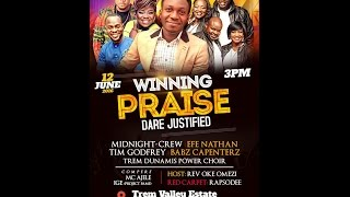 Winning Praise Concert by Dare Justified