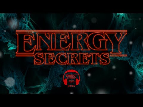S2 E7: Energy Secrets (Direct Current - An Energy.gov Podcast)