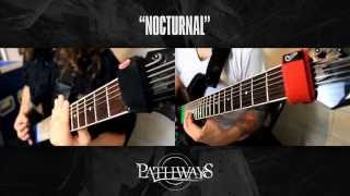 Pathways - Nocturnal (guitar playthrough)