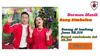 Dorman Manik & Rany Simbolon - Sonang Dilambung Jesus - Surgoi Sambulonta Do i ( Official Audio )