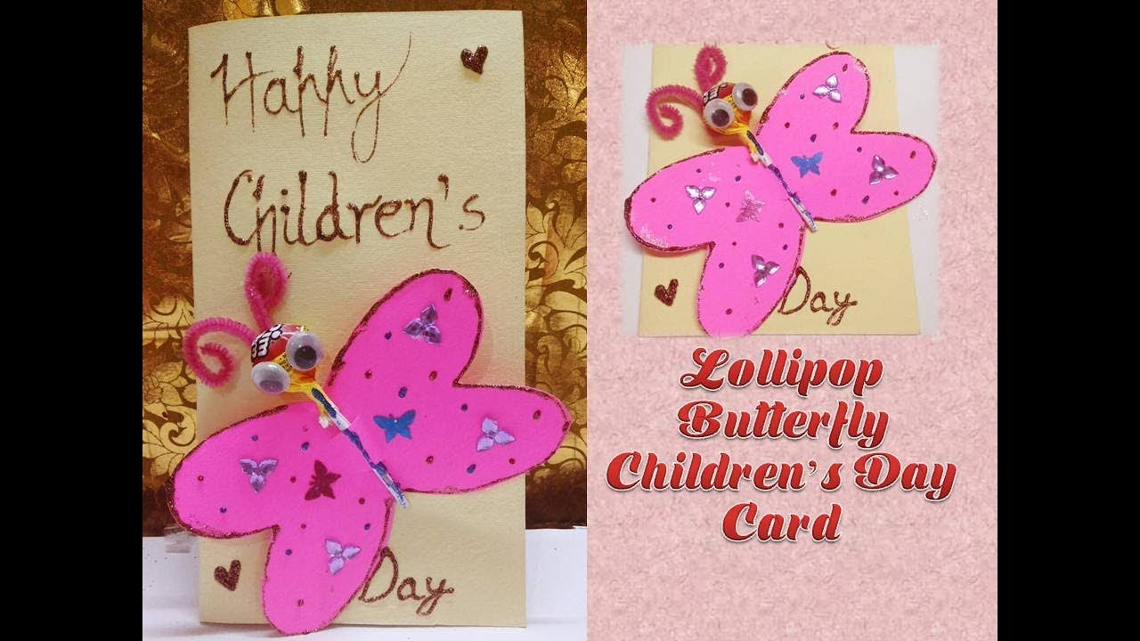 How To Make Butterfly Lollipop Card Childrens Day Handmade Card