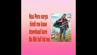 Naa Peru surya hindi me kase download kare