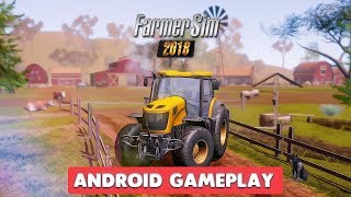 FARMER SIM 2018 - ANDROID GAMEPLAY