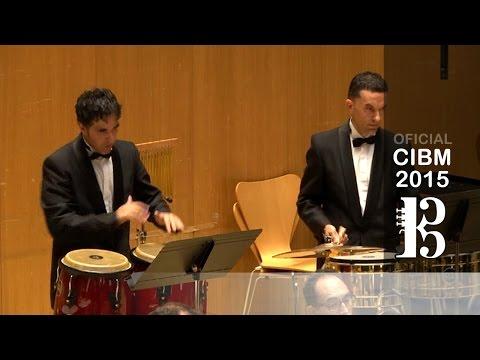 CIBM 2015 - Banda Sinfónica Municipal De Albacete - Conga Del Fuego Nuevo