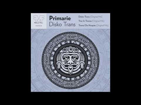 Primarie - Trenul De Noapte (Original Mix)