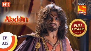 Aladdin - Ep 325 - Full Episode - 13th November, 2019