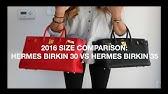6a6ca41759c Hermes Birkin size comparison video 30cm vs 35cm (in HD)- re ...