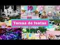 TEMAS PARA FESTA DE ADOLESCENTE