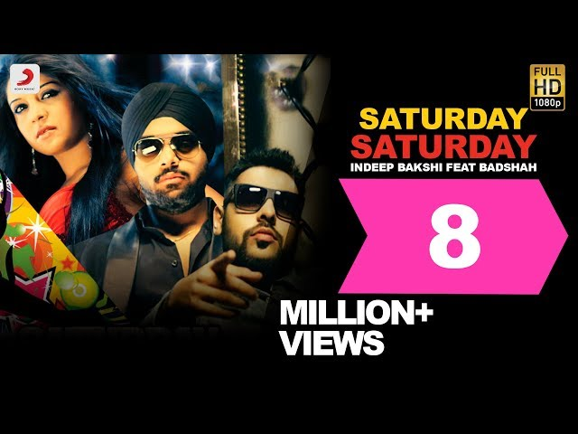 Saturday Saturday - Indeep Bakshi feat Badshah | Official HD Official Song Video