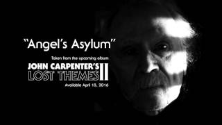"John Carpenter ""Angel's Asylum"" (Official Audio)"