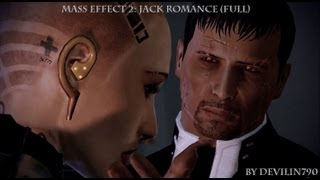 Mass Effect 2: Jack renegade romance  (Full)