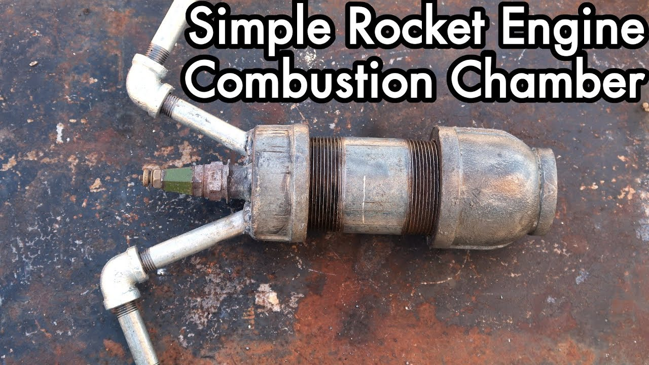 DIY Liquid Fueled Rocketry 01: Simple Rocket Engine Combustion Chamber