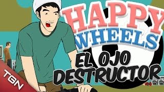 Happy Wheels: EL OJO DESTRUCTOR