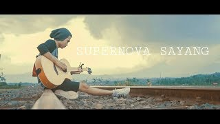 Gambar cover SUPERNOVA - SAYANG ( Accoustic Cover )