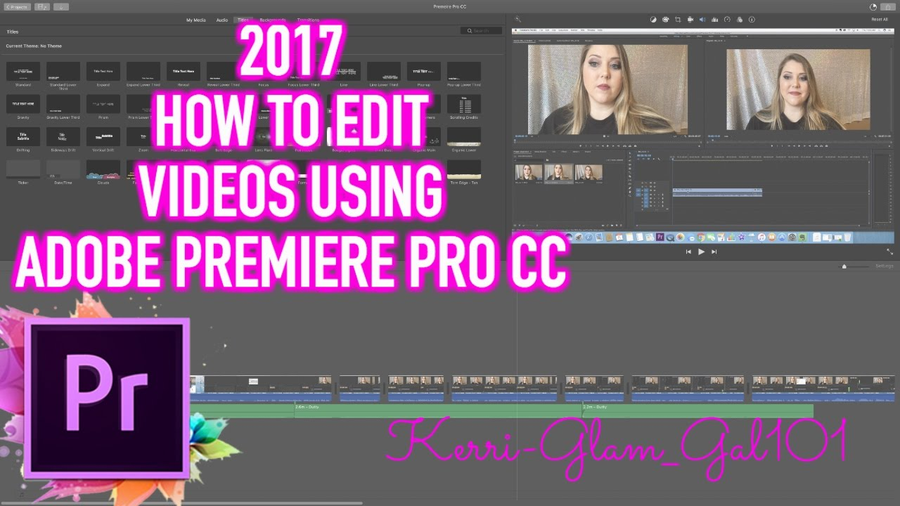 How To Edit Videos In Adobe Premiere Pro Cc 2017 For Beginners