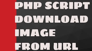 How to Download Image From URL in PHP - Coding Shiksha