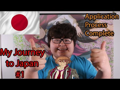 Journey To Japan #1 | Application Is Complete!!!