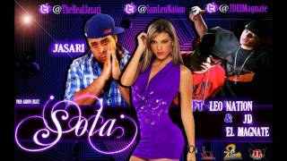 "Jasari Ft. Leo Nation & J.D ""El Magnate"" - Sola."