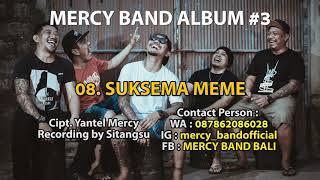8  MERCY BAND - SUKSMA MEME OFFICIAL AUDIO