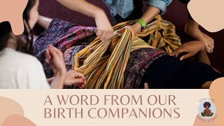 A word from our Birth Companions- Stephanie and Ro