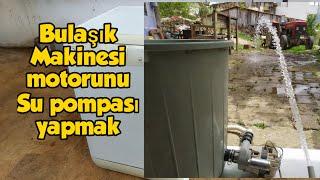 Bulaşık Makinesi ile su pompası yapmak