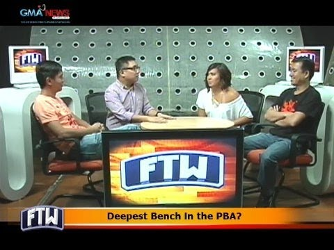 FTW: Deepest Bench in the PBA?