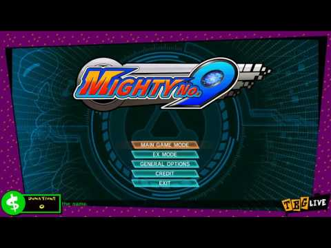 The Best Gamers Stream 6/02/16 - Mighty No. 9, part 2