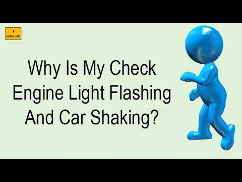 Check Engine Light Blinking Car Shaking >> Why Is My Check Engine Light Flashing And Car Shaking