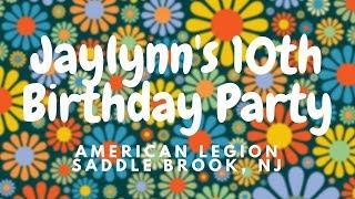 "DJ VLOG #200: Jaylynn's ""Hippie Themed"" 10th Birthday at American Legion 415 (Saddle Brook, NJ)"