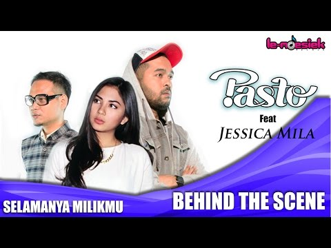PASTO-1 Ft. Jessica Mila - Selamanya Milikmu [Behind The Scene]