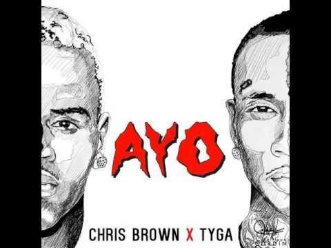 Chris Brown & Tyga- Ayo  Mp3