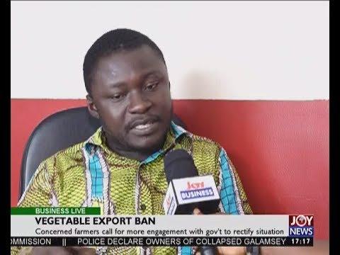 Vegetable Export Ban - Business Live on JoyNews (4-7-17)