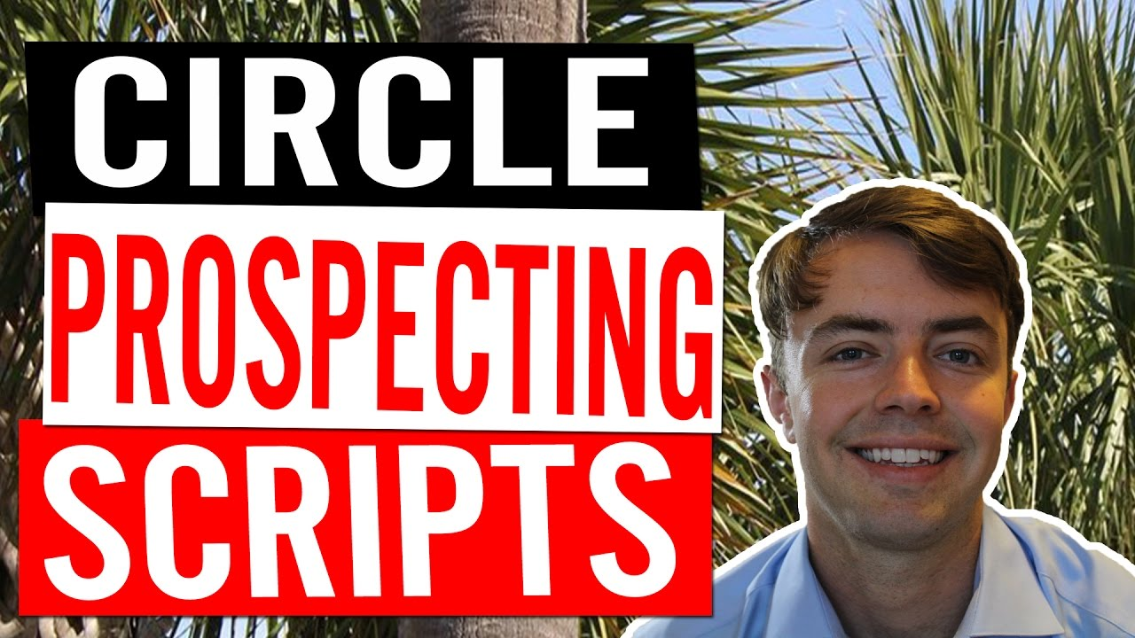 Circle Prospecting Scripts For Real-Estate Agents