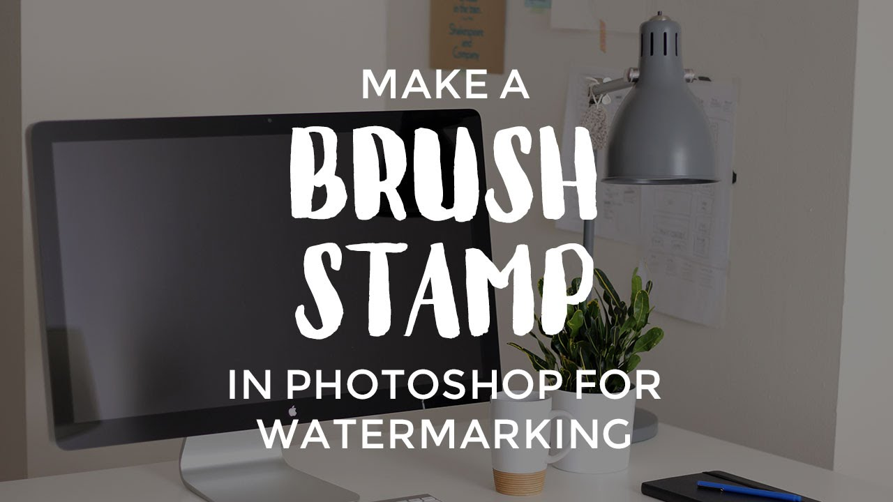 Make A Brush Stamp In Photoshop For Watermarking Youtube