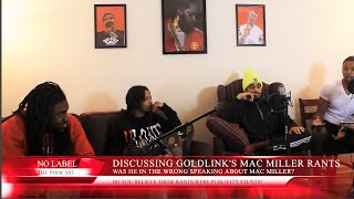 No Label The Podcast Episode 1: Part 3 | GoldLinks's controversial Mac Miller comments.