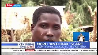 Two people dead and 9 others hospitalised from a suspected Anthrax outbreak in Meru