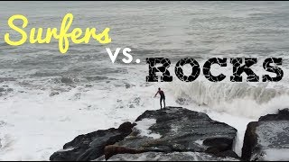 Surfers vs Rocks