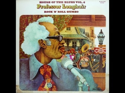 PROFESSOR LONGHAIR - ROCK 'N' ROLL GUMBO (FULL ALBUM)