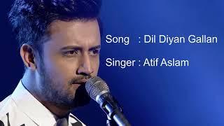 Dil diya gallan with lyrics | Dil diya gallan full song|Atif aslam
