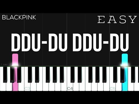 BLACKPINK - 뚜두뚜두 (DDU-DU DDU-DU)   EASY Piano Tutorial