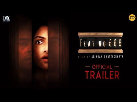 Flat no 609 Official Trailer |Abir | Tanushree| Mamata Shankar| Soumitra| Arindam |BengaliMovie 2018 thumbnail