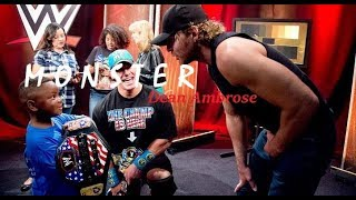 Dean Ambrose || Monster