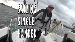 Sailing a yacht single handed. A tutorial with hints tips and techniques to make it nice and easy