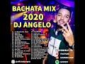 BACHATA MIX 2020 - DJ ANGELO (ROMEO SANTOS / ANTHONY SANTOS / PRINCE ROYCE / ZACARIAS FERREIRA)