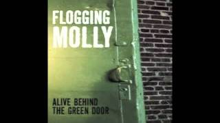 If I Ever Leave This World Alive - Flogging Molly