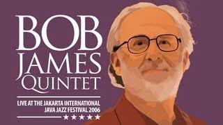 "Bob James Quintet ""Raise The Roof"" Live at Java Jazz Festival 2006"